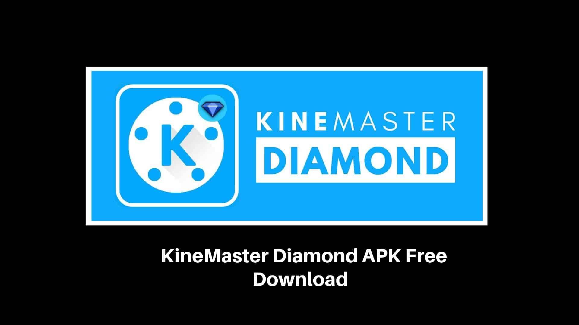 Kinemaster-Diamond