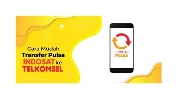 Cara-Transfer-Pulsa-Indosat-ke-Telkomsel-dll
