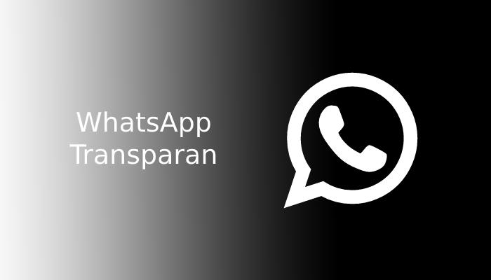 Download-WhatsApp-Transparan-Apk